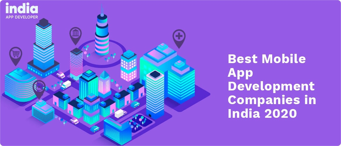Best Mobile App Development Companies in India 2020