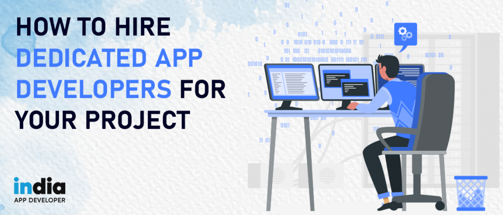Hire Dedicated App Developers