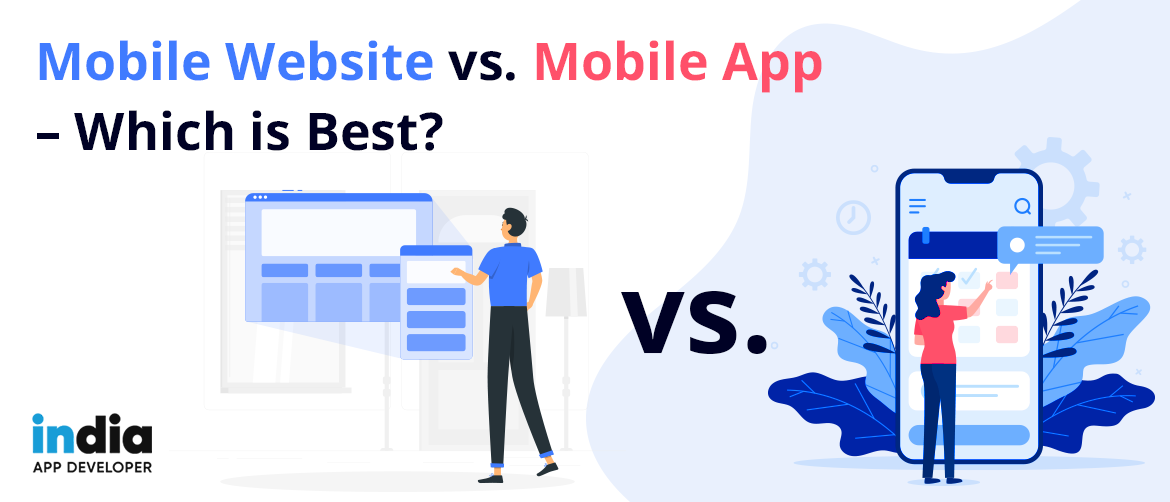 Mobile Website vs. Mobile Application – Which is Best?
