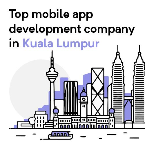 App Development Company Kuala Lumpur
