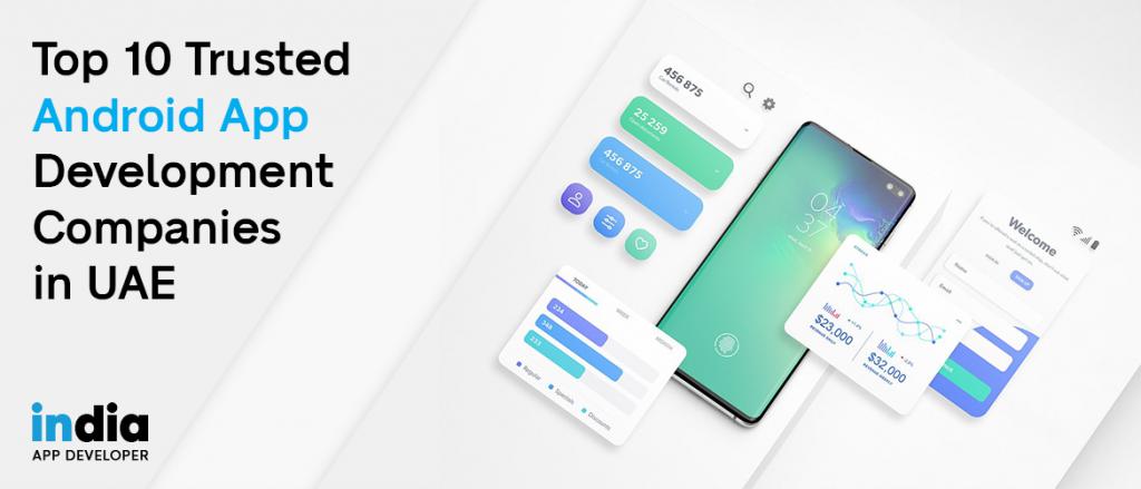 Android app development company UAE