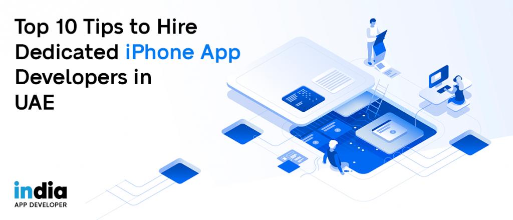 Hire Dedicated iPhone App Developers in UAE