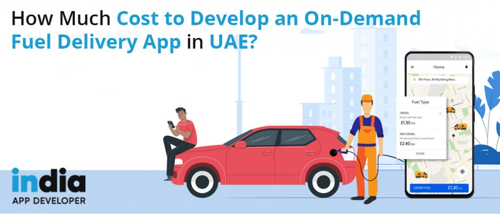 On-Demand Fuel Delivery App in UAE