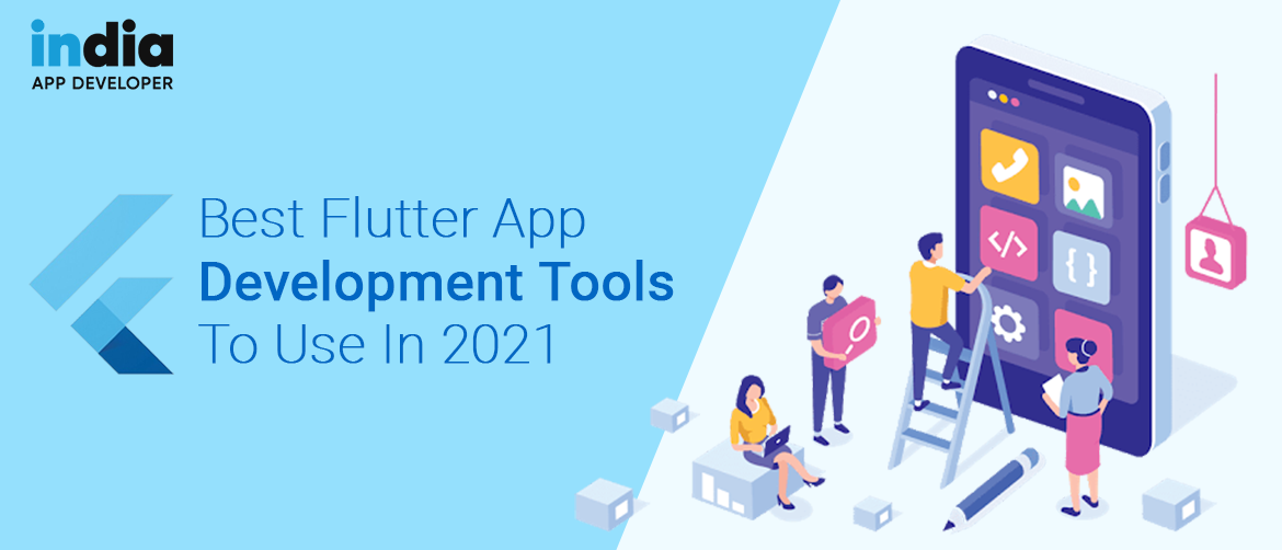 Best Flutter App Development Tools To Use in 2021
